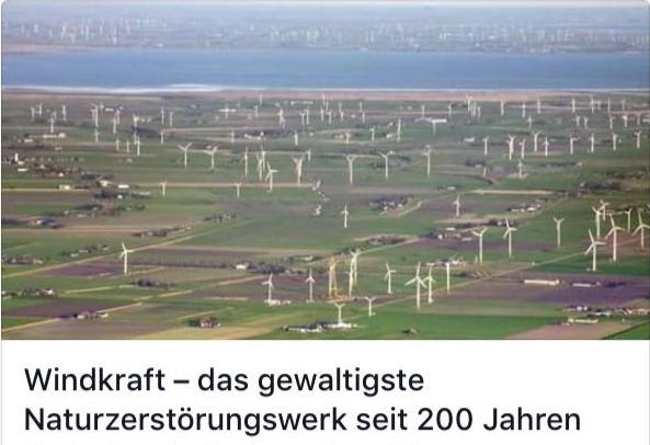 Windwahn-Naturzerstörungswerk